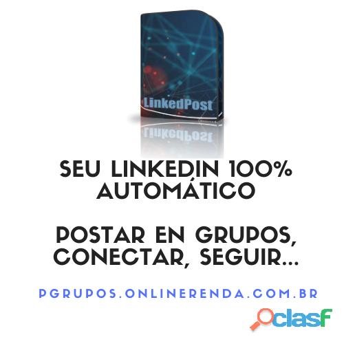 LinkedPost programa para divulgar no Linkedin Automatizar funções 0