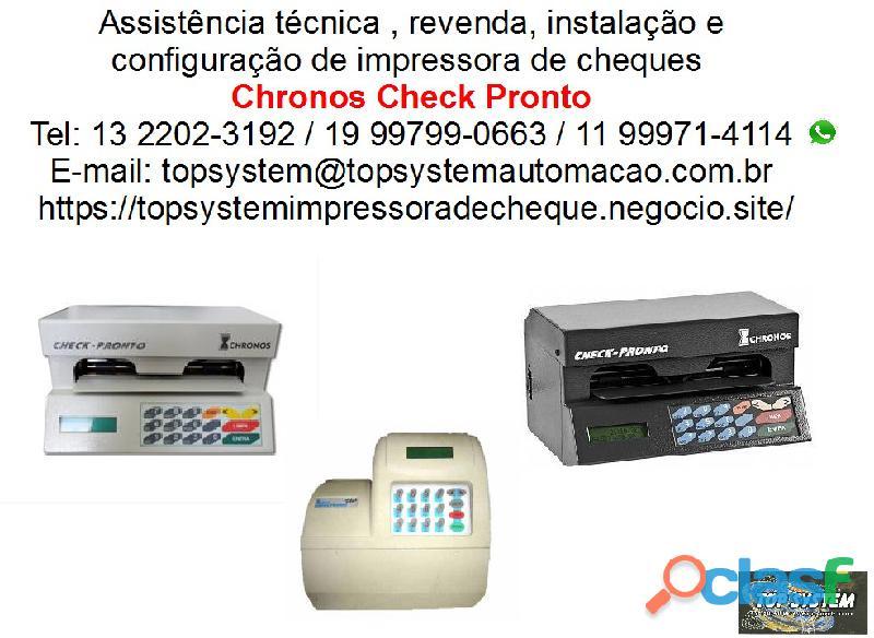 Assistência técnica e venda de impressoras de cheque chronos check pronto e chronos plus em santos