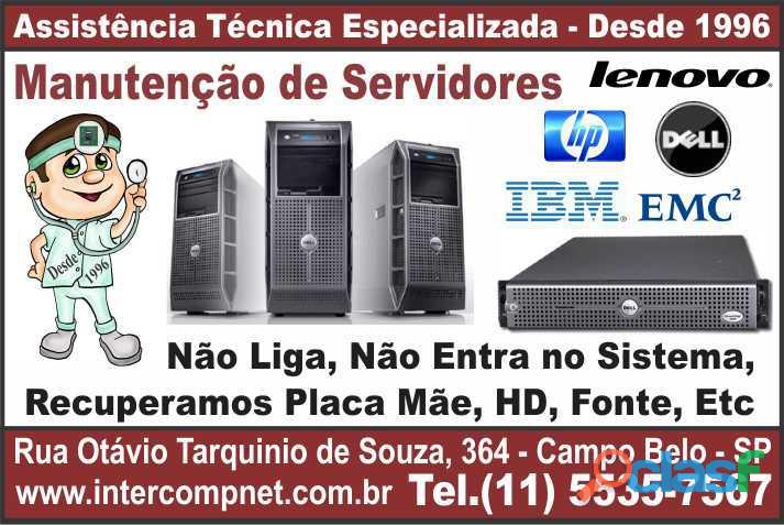 Assistência técnica manutenção servidor hp dell ibm lenovo emc2 sp são paulo campo belo moema itaim