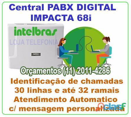 Orçamento de pabx digital intelbrás impacta 68i