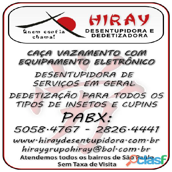 CAÇA VAZAMENTO HIRAY 5058 47 67 BAIRRO IPIRANGA