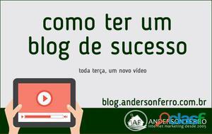 Como ter um Blog de Sucesso…