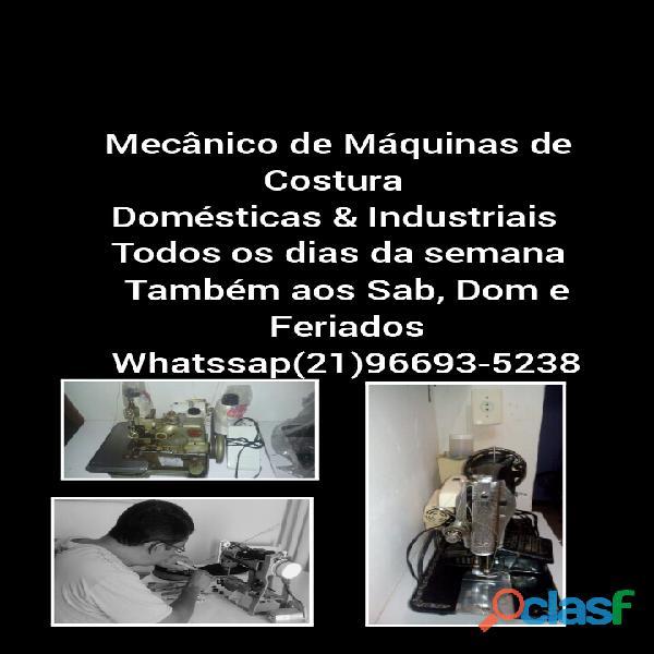 Mecânico de maquinas de costura.zona sul,zona norte e zona oeste.