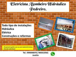Bombeiro hidráulico, eletricista, pedreiro disponível 21