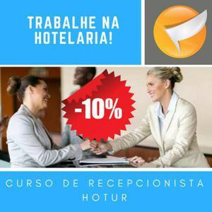 Curso de recepcionista de hotel com estágio -10% de