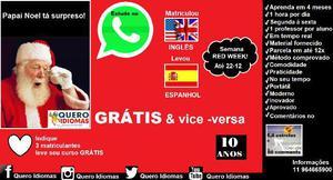 Curso de inglês e espanhol, todos os dias, 1 hora por dia,