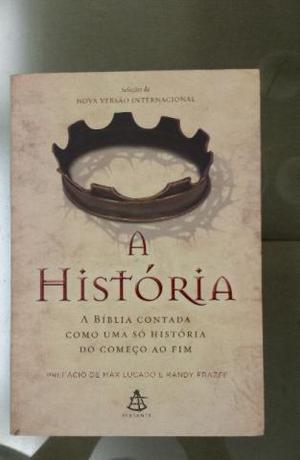 A historia - a bíblia contada como uma só história do
