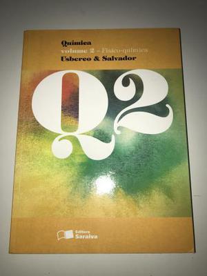 Livro quimica q2 - volume 2 - físico-química - usberco e