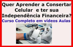 Quer Aprender a Consertar Celulares?