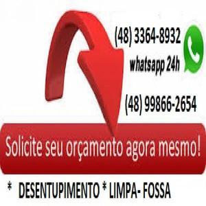 Desentupidora/ encanadores: (48) 3364-8932