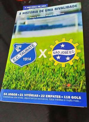 Livro esporte clube taubaté x são josé