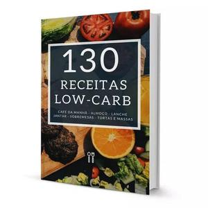 Receitas Low-carb Todas As Refeições - E-book