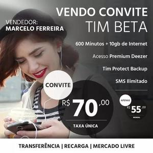 Tim beta: convite - 600 minutos + 10gb de internet