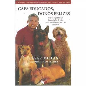 B25 - cães educados, donos felizes - cesar millan