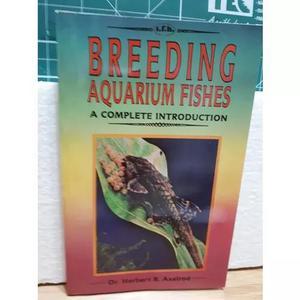 Breeding aquarium fishes reprodução peixes aquário