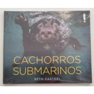Cachorros submarinos - seth carteel