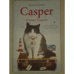 Casper - o gato viajante - a incrível história de um