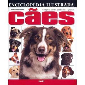 Enciclopédia ilustrada cães - com perfil de 114 raças