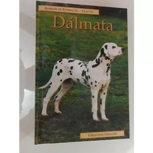 Livro: dálmata - guia de animais de estimação