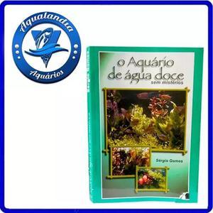 Livro guia o aquario de agua doce s