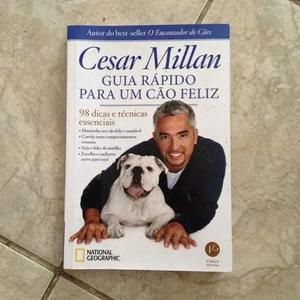 Livro guia rápido para um cão feliz 98 dicas - cesar