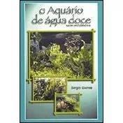 Livro o aquário de agua doce s
