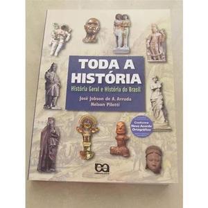 Toda a história - história geral e história do brasil