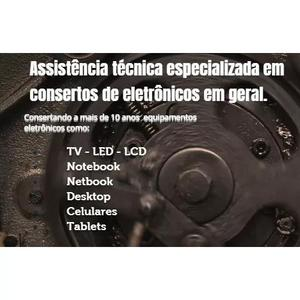Conserto de tvs, notebooks, pcs