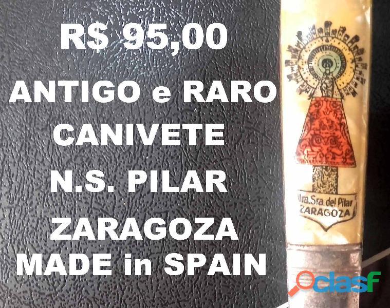 Canivete antigo.n.s.pilar.zaragoza.espanha.