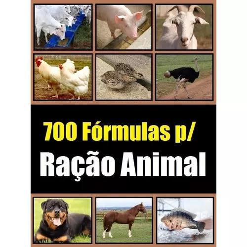700 fórmulas para fabricação de rações animais -
