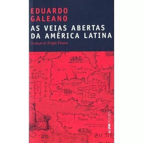 As Veias Abertas Da America Latina - Col. L&pm Pocket