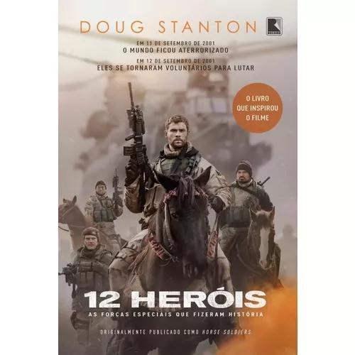 12 heróis - as forças especiais que fizeram história