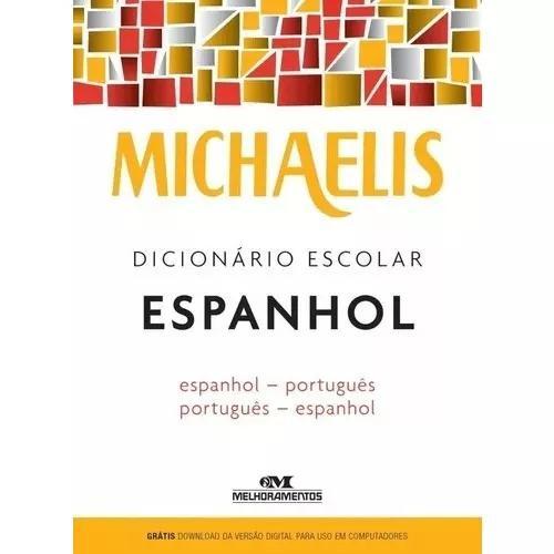 Dicionário espanhol português michaelis - melhoramentos