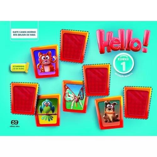 Hello! - kinder 1 - 3ª ed. 2018