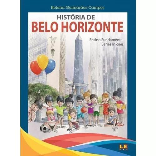 História de belo horizonte - 2ª ed. 2017