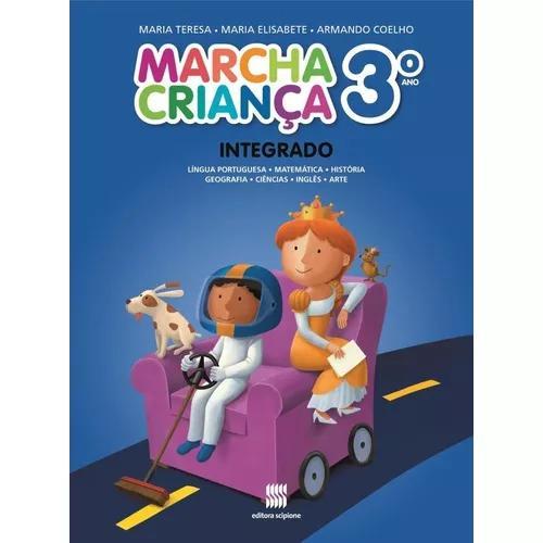 Marcha criança - integrado - 3º ano - reformulad