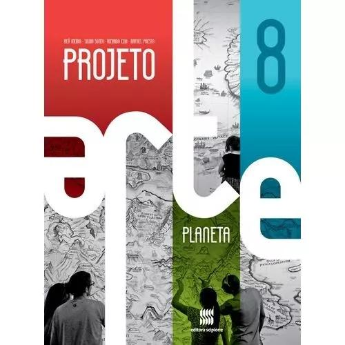 Projeto arte - planeta - aluno - 8º ano - ensino