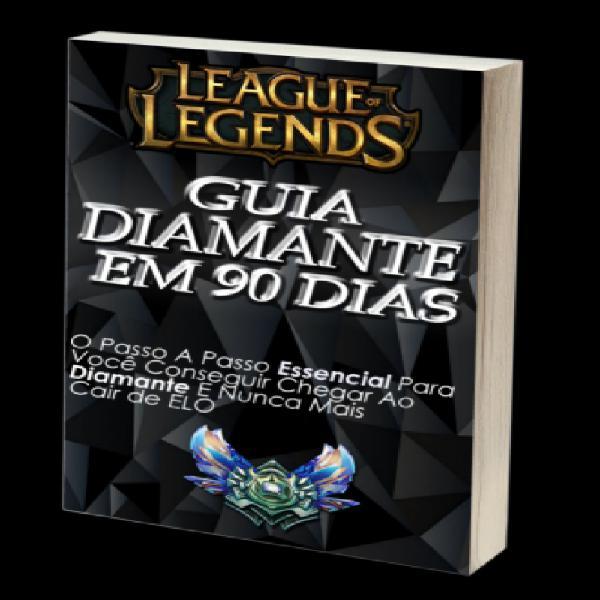 Guia LoL Diamante em 90 Dias