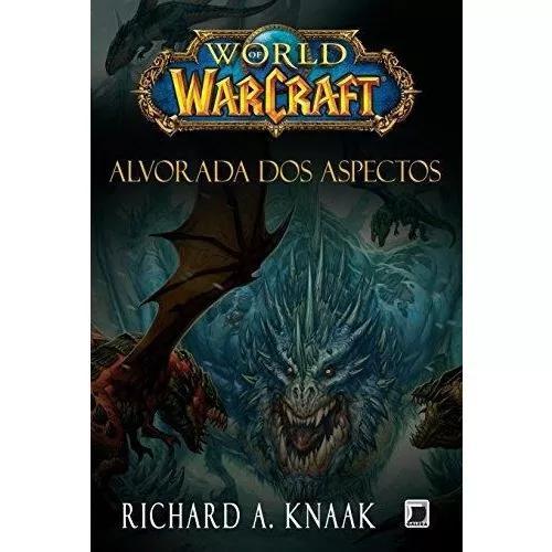 World of warcraft: alvorada dos aspectos
