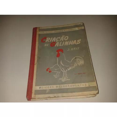2099 livro criação de galinhas j. reis melhoramentos