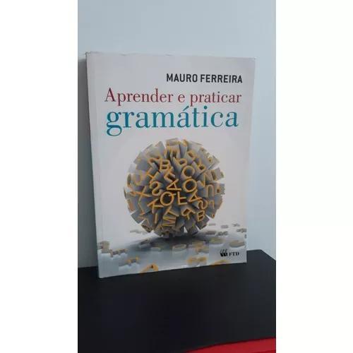 Aprender e praticar gramática vol. único (nova edição)