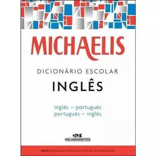 Dicionário de inglês escolar michaelis - melhoramentos
