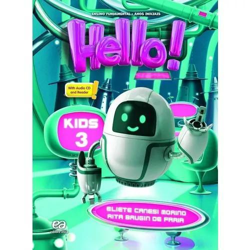 Hello! - kids 3 - coleção hello (livro físico)
