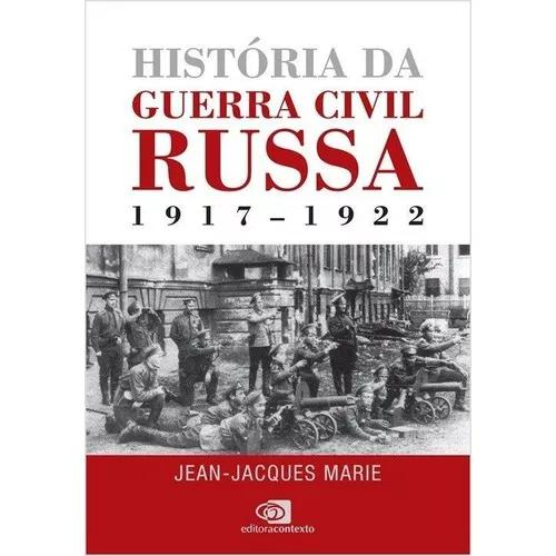 História da guerra civil russa 1917-1922