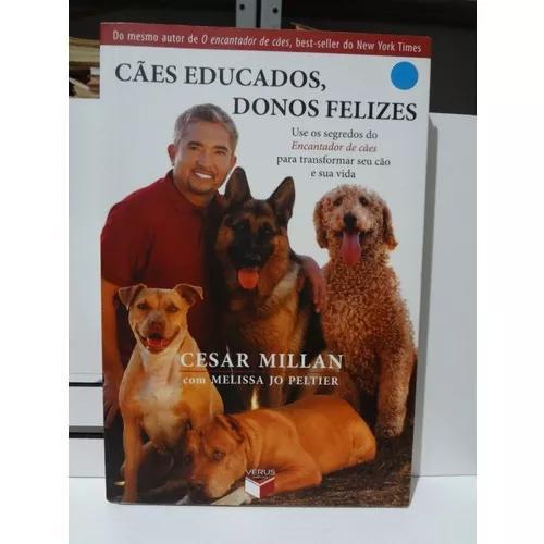 Livro cães educados, donos felizes cesar millan