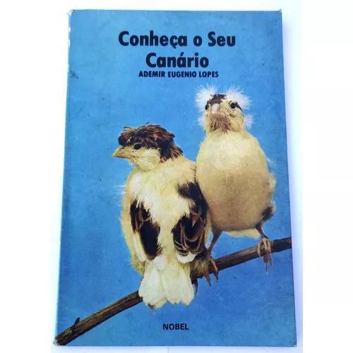 Livro: conheça o seu canário - ad