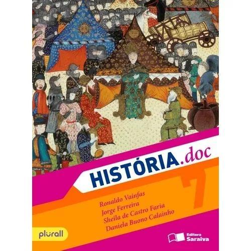 Livro historia.doc 7º ano editora saraiva - novo