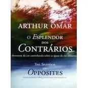 Livro o esplendor dos contrarios - arthur omar