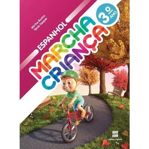 Marcha criança - espanhol - 3º ano - ensino fundamental i