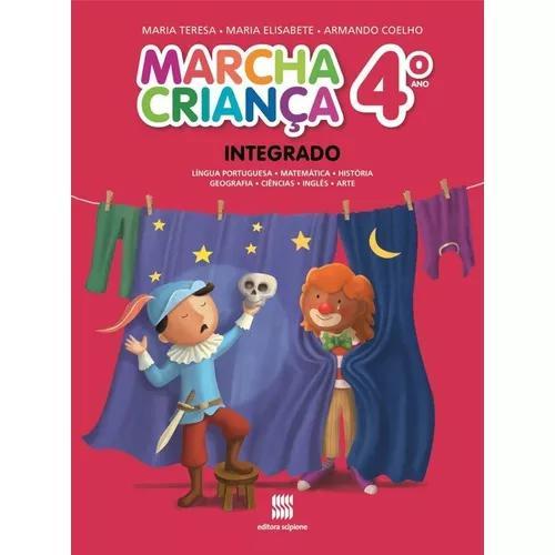 Marcha criança - integrado - 4º ano - reformulado - 3ª ed